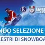 SELEZIONE ASPIRANTI MAESTRI DI SNOWBOARD